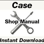 Case Service Repair Manual PDF Download